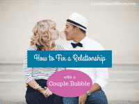 "Fix Your Relationship With A ""Couple Bubble""!"